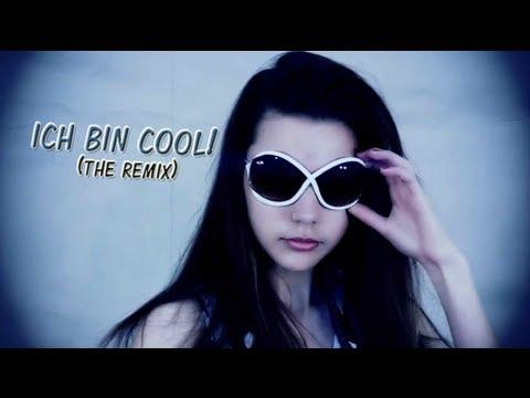 Ich bin cool ! (The Remix)