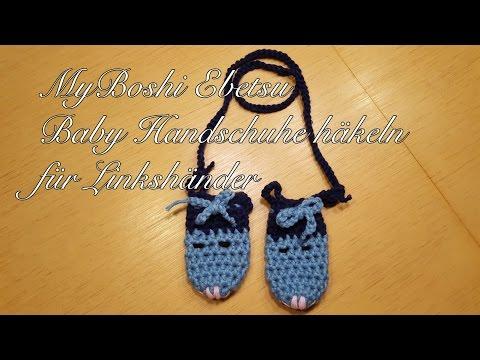 MyBoshi Ebetsu Baby Handschuhe häkeln Anleitung für Linkshänder