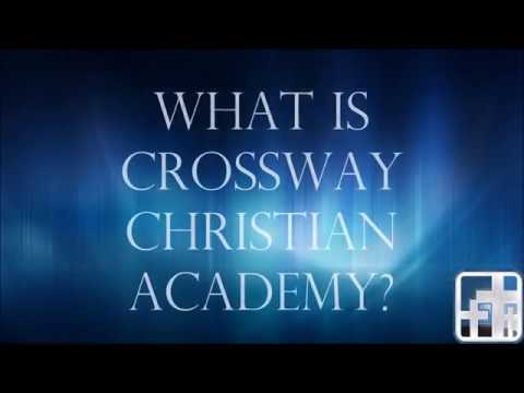 What is Crossway Christian Academy?