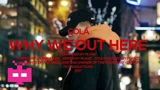 Why We Out Here - Cola : Chinese Hip Hop Nanjing Rap 南京说唱 / 饶舌