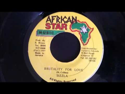 """Sizzla - Brutality For Love - African Star 7"""" w/ Version"""