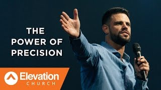 The Power of Precision | Work Your Window | Pastor Steven Furtick