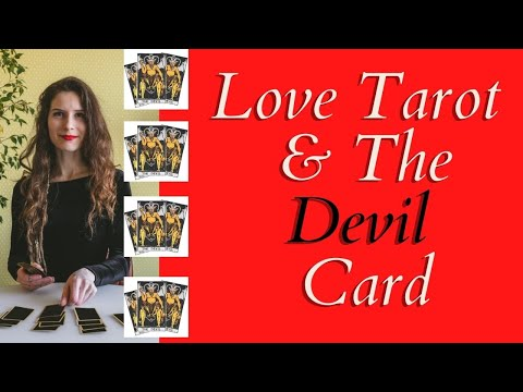 Love Tarot and The Devil Card ❤ He Is Often Misunderstood ❤Here Is Why!
