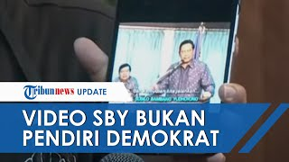 VIDEO Pernyataan SBY soal Dirinya Bukan Pendiri Demokrat Diungkap Kader Kubu KLB: Ini Jelas dan Utuh