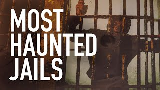 Most Haunted Jails   The Haunted Side