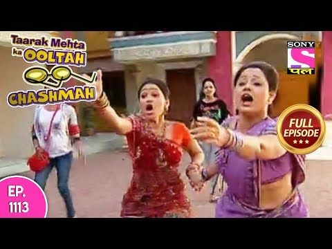 Taarak Mehta Ka Ooltah Chashmah - Full Episode 1113 -  8th  May, 2018