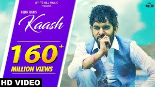 kaash-full-song-gulam-jugni-new-hindi-song-2018-white-hill-music