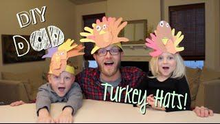 HOW TO MAKE TURKEY HATS!   DIY Dad: epoddle