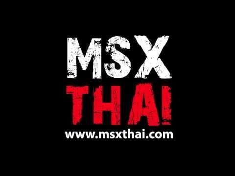 MSX THAI ใกล้ไกล ใจเดียวกัน