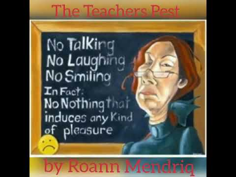 Teachers Pest ~ By Roann Mendriq °