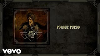 Ricardo Arjona - Porque Puedo (Audio)