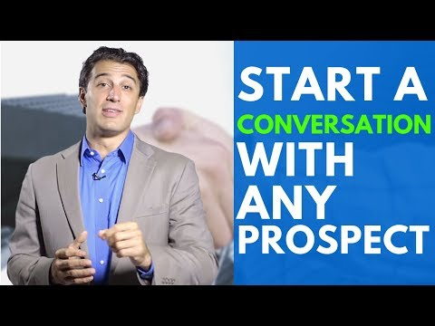 The Single Best Way to Start a Conversation with Any Prospect