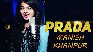 Prada : Jass Manak Satti Dhillon | Latest Punjabi Song 2018 | Dj Manish Khanpur