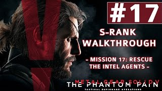 Metal Gear Solid V: The Phantom Pain - S-Rank Walkthrough - Mission 17: Rescue The Intel Agents