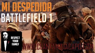 Battlefield 1 - Despedida