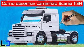✍ COMO DESENHAR UM CAMINHÃO: Scania 113H