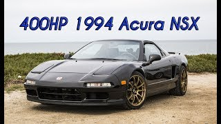 Why I Love This 400HP 1994 Acura NSX