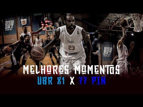 Melhores Momentos - UBR 81 x 77 PIN | NBB 2018-2019