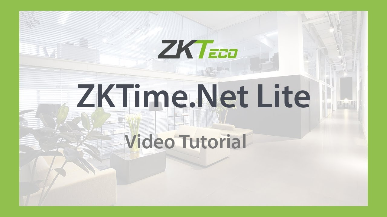 Video Tutorial: ZKTime Net Lite (Registrar SDK) 2019