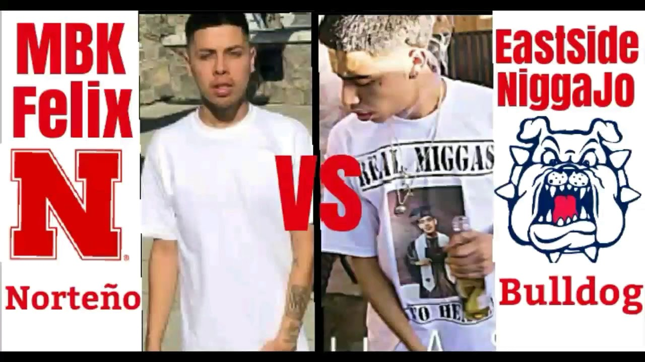 Norteño 14 Rap vs Fresno Bulldog Rap: MBK Felix vs EastSideNiggahJo