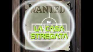 TRAILER LA CASA STREGATA