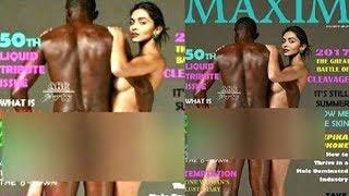 दीपिका ने MAXIM के कवर पेज के लिए सचमुच कराया 'न्यूड' शूट? Deepika's Viral Nude Picture On Maxim