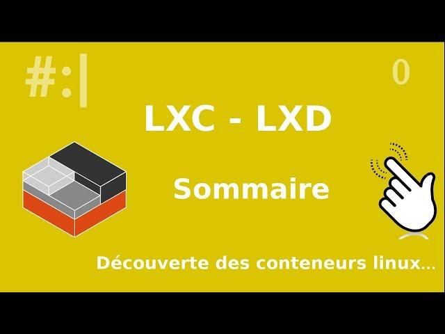 LXC/LXD - 0. Sommaire