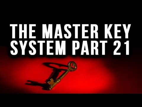 The Master Key System Charles F. Hannel Part 21 Law of Attraction