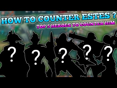 TOP 5 ESTES COUNTERS WITH DEADLY BLADE | MOBILE LEGENDS
