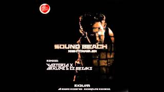 SOUND BEACH  - Nightcrawlers (Vazteria X Remix)