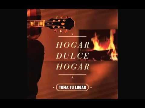 Toma Tu Lugar - Cuanto más te conozco - CD Hogar Dulce Hogar