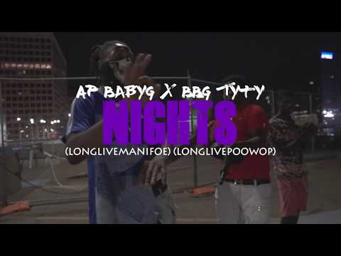 BabyG X BBG Tyty - NIGHTS (DIRECTED BY BHOOD PRODUCTIONS)