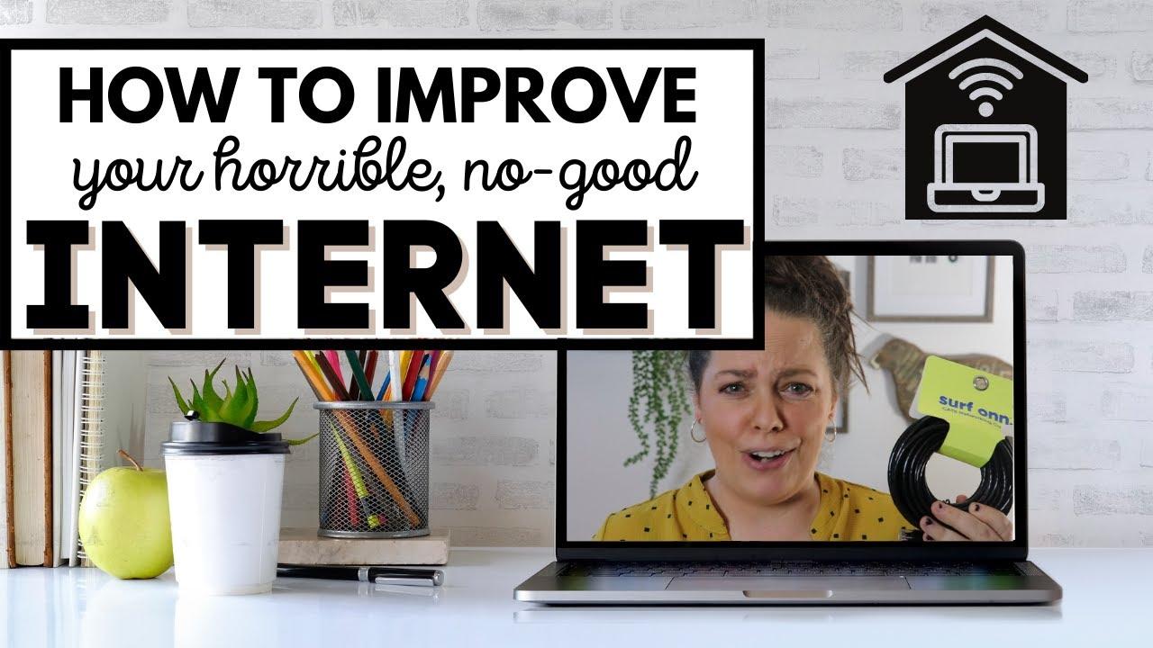 Improve your internet