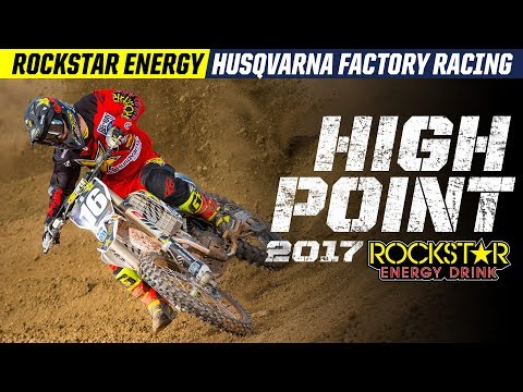 2017 High Point | Rockstar Energy Husqvarna Factory Racing