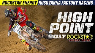 2017 High Point | Rockstar Energy Husqvarna Factory Racing