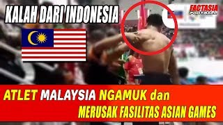 Parah!! Kalah dari Indonesia, Atlet MALAYSIA Mengamuk dan Rusak Fasilitas Asian games 2018