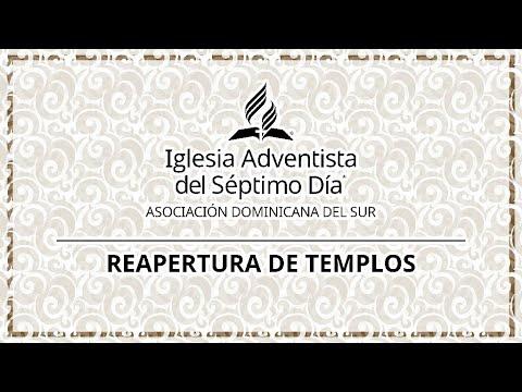 Reapertura de los Templos Adventistas en la ADS