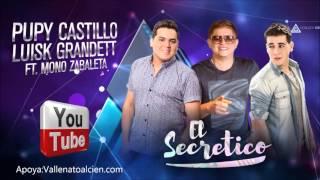 El Secretico Pupy Castillo Ft Mono Zabaleta & Luis Grandett  via @Vallenatoalcien