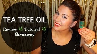 Tea Tree Oil - Review & Giveaway Thumbnail