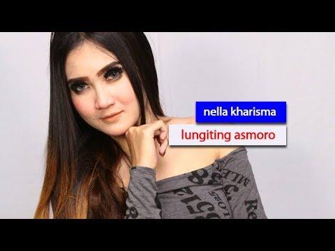 Nella Kharisma - Lungiting Asmoro ( Terbaru 2017 )