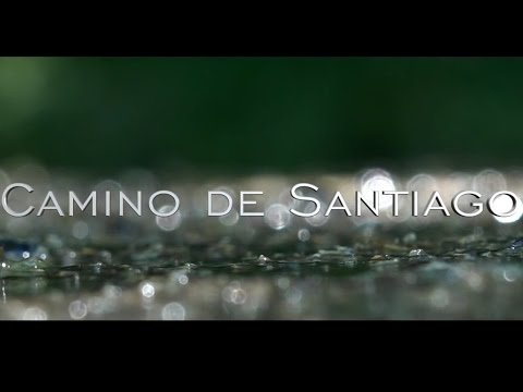 Camino de Santiago - Final Stages to Santiago