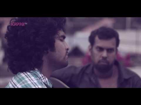 Moodtapes - Nenje ezhu by Siddharth Menon & Mithun Raju - Kappa TV