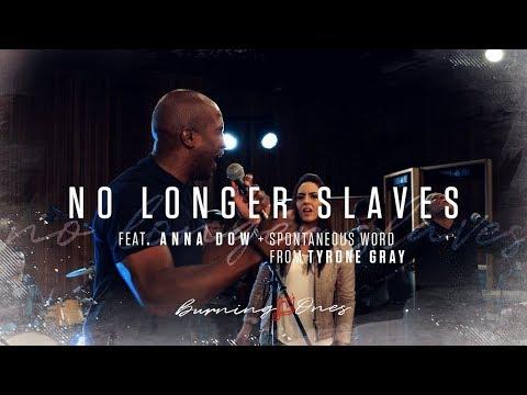 No Longer Slaves feat Anna Dow   Tyrone Gray   (FULL HD)   Burning Ones   Raw Encounter