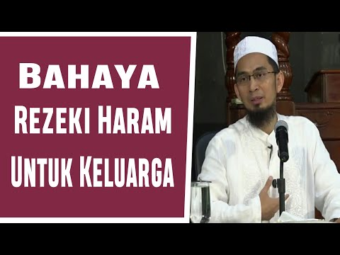 Bahaya Rezeki Haram Untuk Keluarga _ Ustadz Adi Hidayat Lc MA Mp3