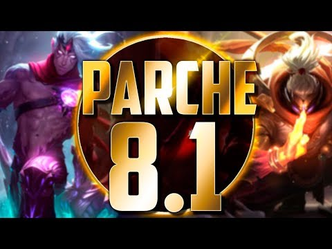 PRIMER PARCHE DE LA SEASON | Parche 8.1 (League of Legends)