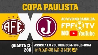 Ferroviária 2 x 0 Juventus - Copa Paulista 2018