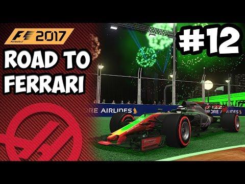 F1 2017 CAREER: ROAD TO FERRARI #12 - SINGAPORE & MALAYSIA