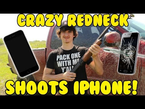 CRAZY REDNECK SHOOTS IPHONE