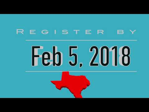 Register by Feb 5th! Vote in the Texas Primary Election!