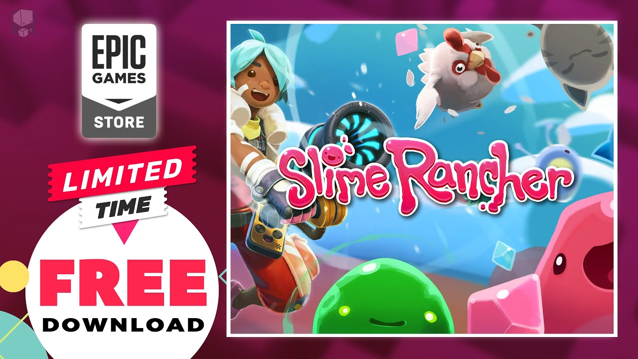 ✅ Slime Rancher - FREE NOW on Epic Games Store! LIMITED TIME!